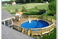 Above Ground Pool Deck And Landscaping Ideas